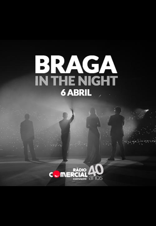 Braga in the Night - Rádio Comercial